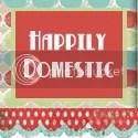 Happily Domestic