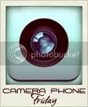 Camera Phone Friday