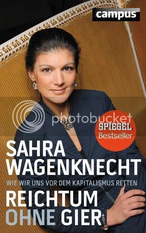 photo Wagenknecht - Reichtum ohne Gier_zpsujqzojgl.jpg