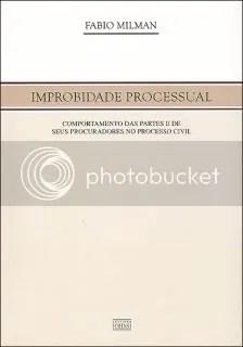 Improbidade Processual, de Fábio Millmann