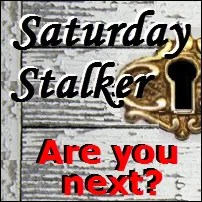 Saturday Stalker, Are you next?