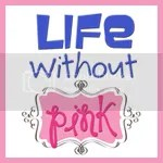 Life Without Pink