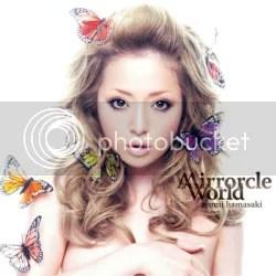 Mirrocle World  - Ayumi Hamasaki