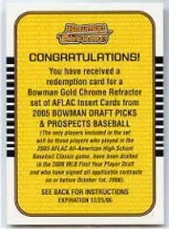 2005 Bowman Chrome Draft Gold Refractor AFLAC Set Redeption