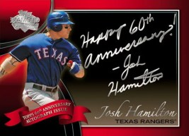 2011 Topps Series 1 60th Anniversary Autograph Josh Hamilton Inscription