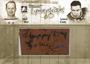 2010/11 ITG Ultimate 10 Hap Day/Lorne Carr Lumbergraphs Auto
