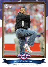 2011 Topps Opening Day Barack Obama 1st Pitch