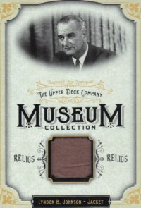 2011 Goodwin Museum Collection Lyndon Johnson