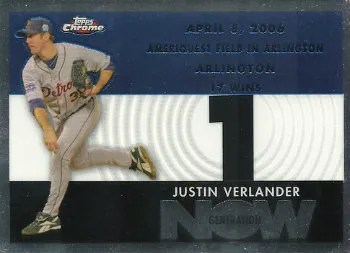 2007 Topps Chrome Justin Verlander Generation Now Insert Card