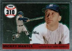 2007 Topps Chrome Mickey Mantle Home Run History 310