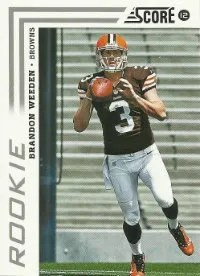 2012 Score Brandon Weeden Rookie Card