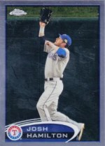2012 Topps Chrome Josh Hamilton Card