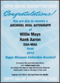 2012 Topps Museum Collection Willie Mays & Hank Aaron Dual Autograph Redemption