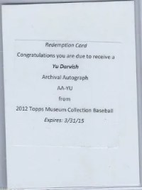 2012 Topps Museum Collection Yu Garvish Archival Autograph Redemption Card