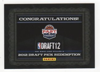 2011-12 Panini Past & Present Draft Redemption Card