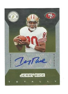 2011 Panini Totally Certified Immortals Jerry Rice Autograph Card #/10