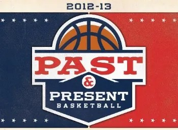 12/13 Panini Past & Present Basketball