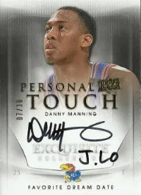 2011-12 Upper Deck Exquisite Personal Touch Autograph Danny Manning favorite Date J-Lo