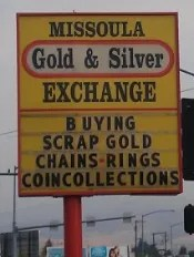 Missoula Montana Gold and Silver