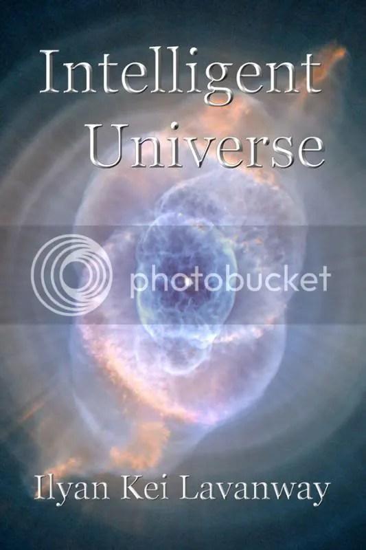 cover image intelligent universe 2013 ilyan kei lavanway 580x870 photo coverimageintelligentuniverse2013ilyankeilavanway580x870_zpsa963e367.jpg