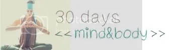 30 Days Mind and Body Challenge