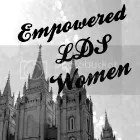 Empowered LDS Women
