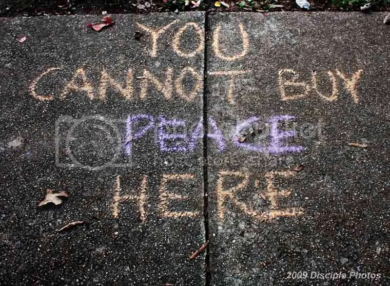 You cannot buy peace here