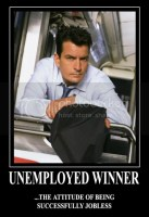 CHARLIE SHEEN - UNEMPLOYED WINNER (MOTIVATIONAL) Pictures, Images and Photos