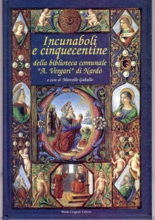Edizioni del XV e XVI secolo della biblioteca Comunale di Nardò