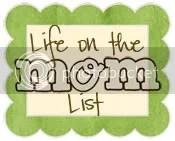 Life on the Mom List
