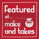 Featured at Make and Takes
