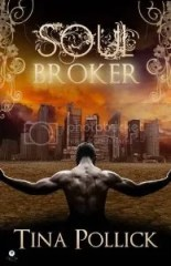 Soul Broker By Tina Pollick