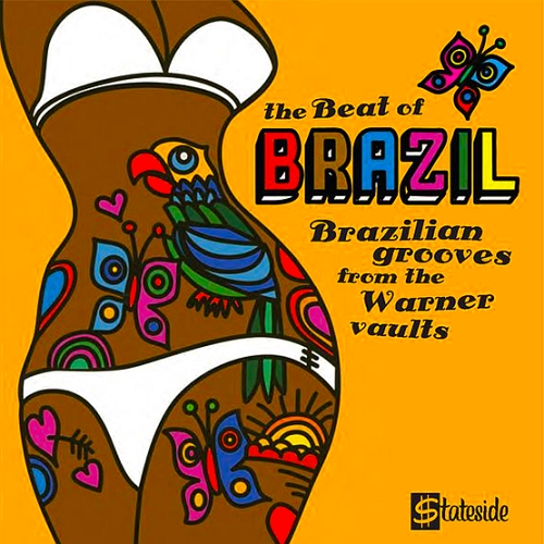 The Beat Of Brazil Brazilian - Grooves From The Warner Vaults (2016) e44f7d067680f961aed125d02ca2dbae