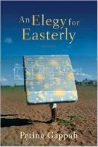 """An Elegy for Easterly"" by Petina Gappah"