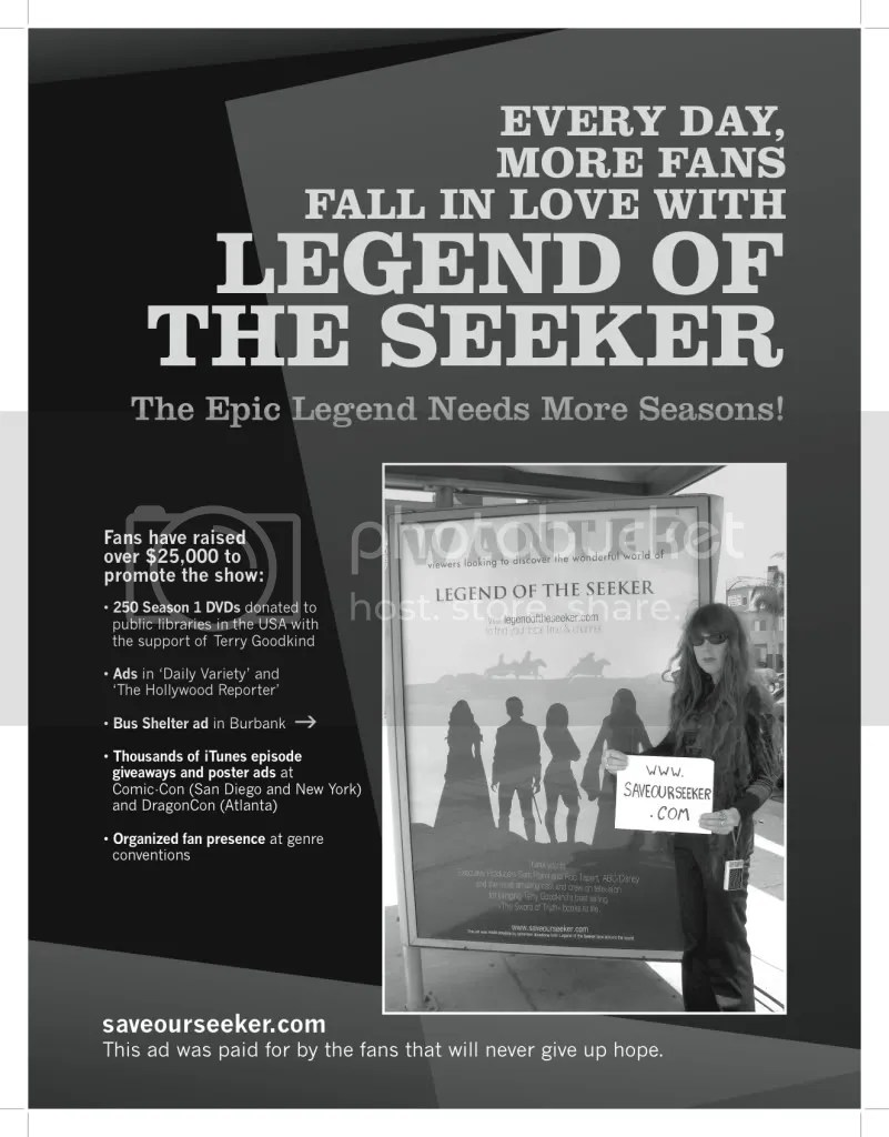 Fans of Legend of the Seeker raised $3000 to purchase an ad in the Hollywood Reporter.