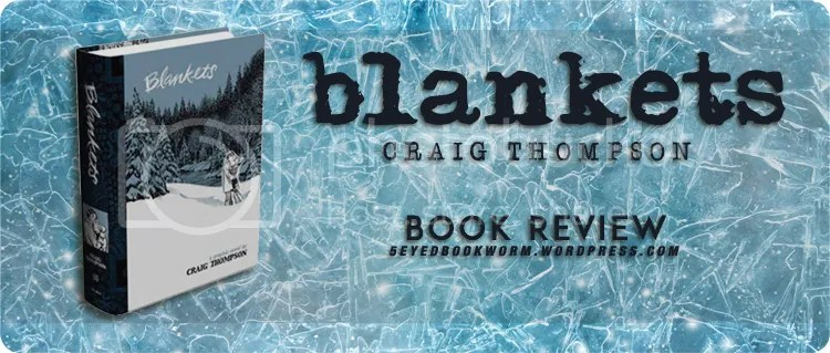 Blankets by Craig Thompson Book Review