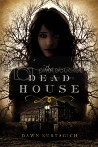 The Dead House By Dawn Kurtagich Cover