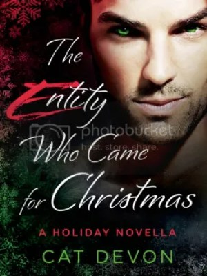 The Entity Who Came For Christmas By Cat Devon