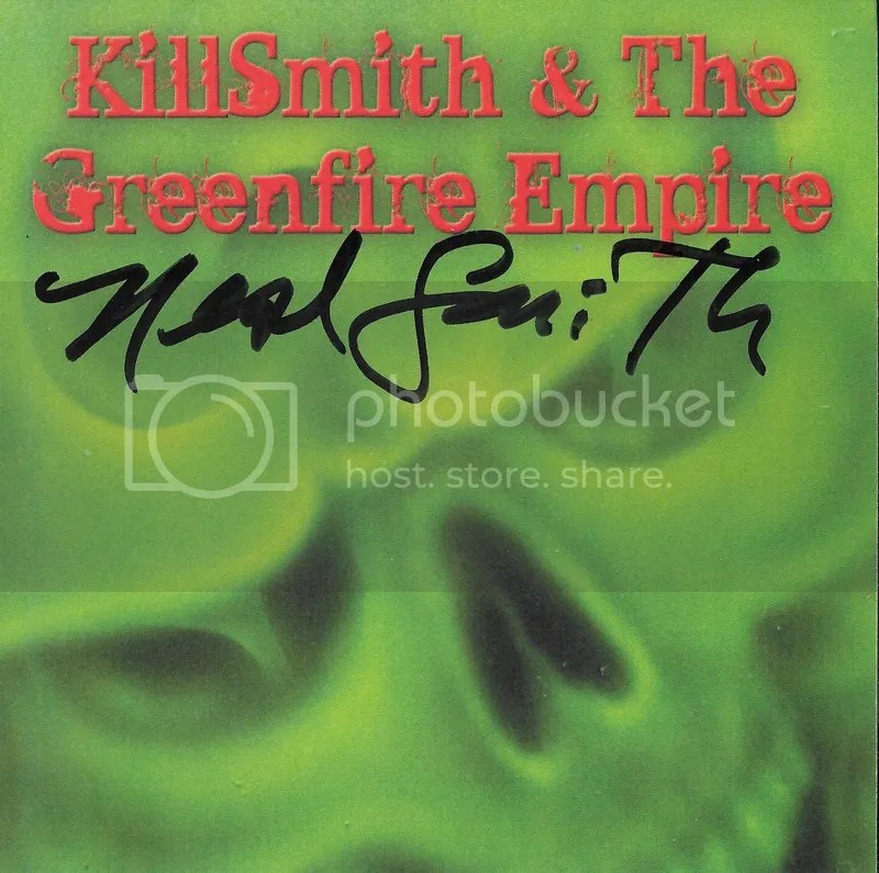 photo Neal Smith - KillSmith And The Greenfire Empire - cover pre-signed_zpshyd9jd99.jpg