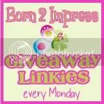 Born2Impress Monday Giveaway Linkies