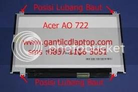 led acer AO722, ganti lcd laptop