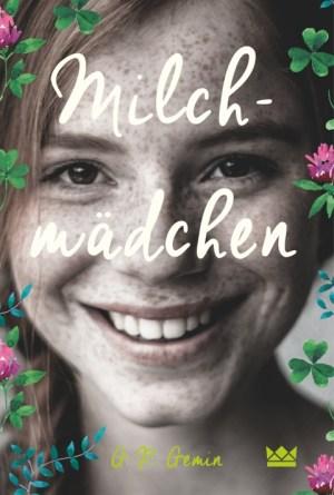 Milchmädchen Cover (c) Königskinder Verlag (Carlsen)