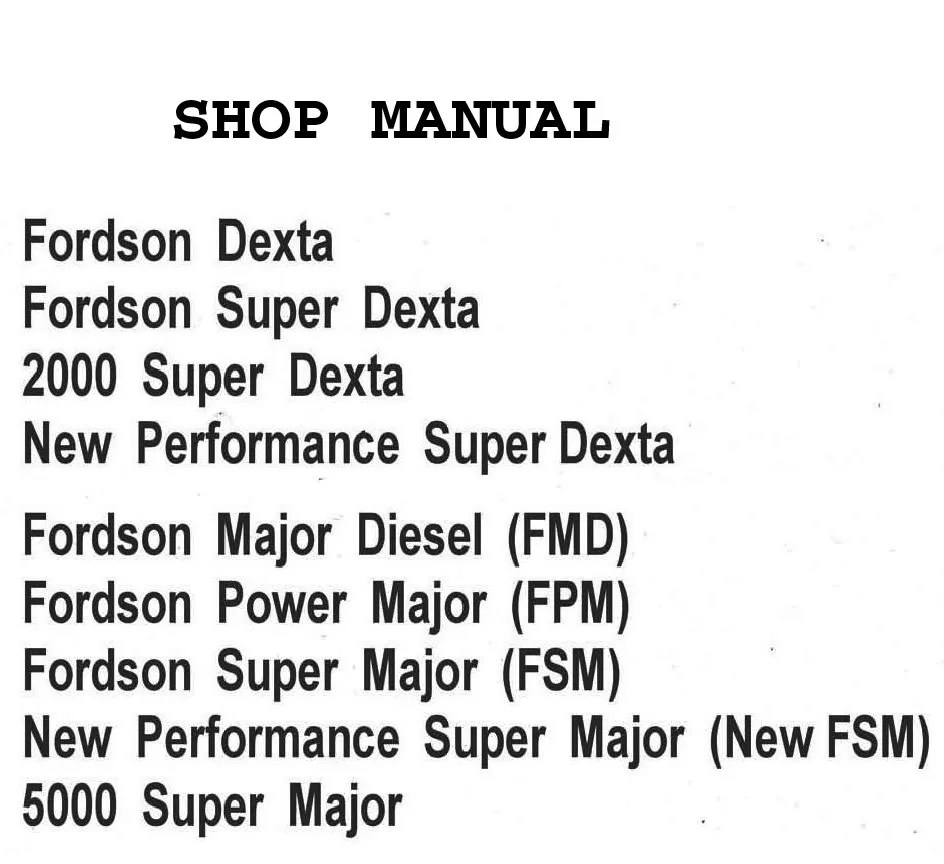 FORD FORDSON SUPER DEXTA 2000 TRACTOR SERVICE MANUAL