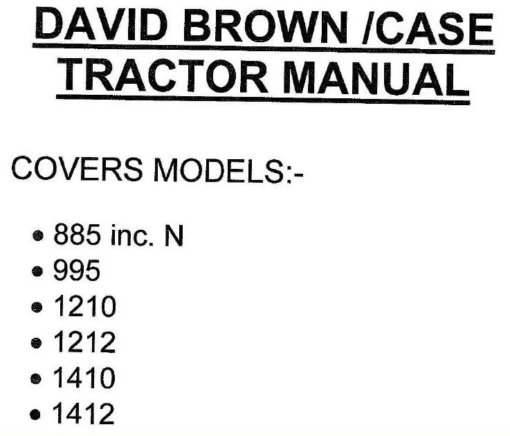 Case David Brown Tractors 885 995, 1210, 1212, 1410 1412