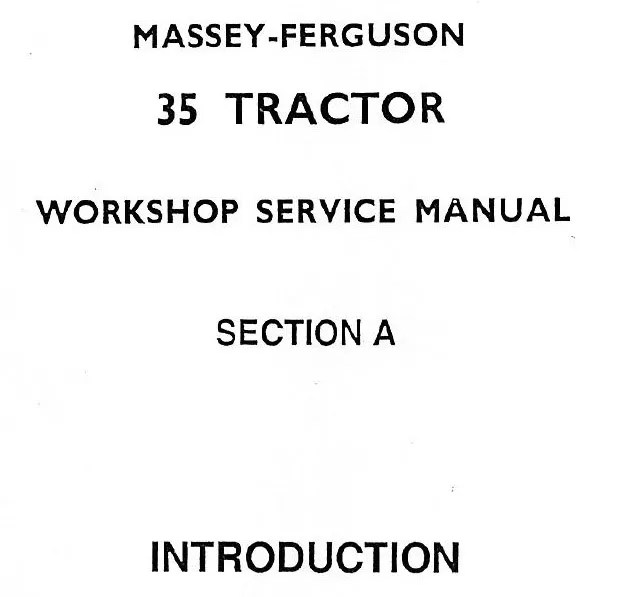 Massey Ferguson MF35 35 FE35 Shop Service Repair Manual