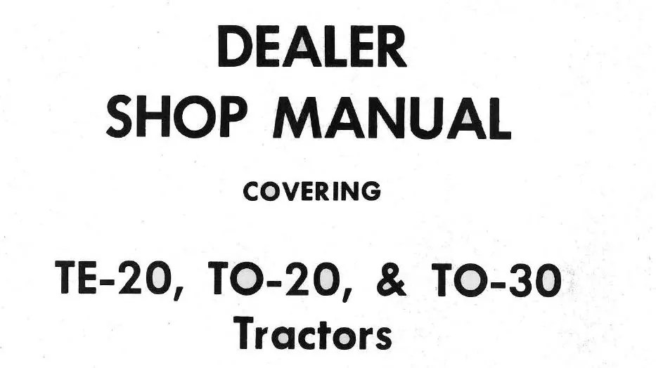 MASSEY FERGUSON DEALER SHOP SERVICE MANUAL TE-20 TO-20