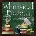 Whimsical Fic-ery
