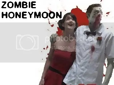 ZOMBIE HONEYMOON!