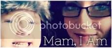 Mam, I Am