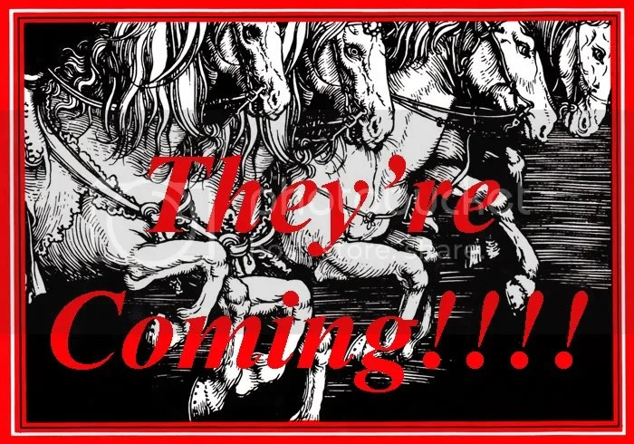 They'reComing!!!